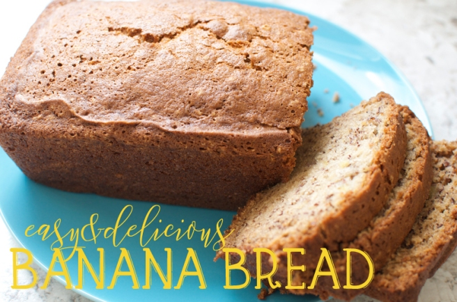 easy and delicious banana bread